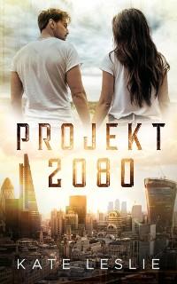 Cover Projekt 2080