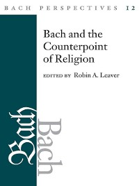 Cover Bach Perspectives, Volume 12