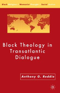 Cover Black Theology in Transatlantic Dialogue