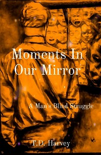 Cover Moments In Our Mirror