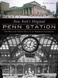 Cover New York's Original Penn Station