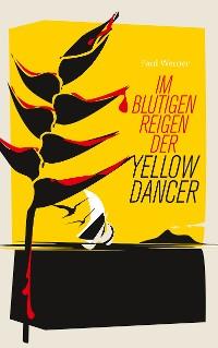 Cover Im blutigen Reigen der Yellow Dancer
