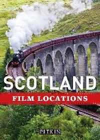 Cover Scotland Film Locations