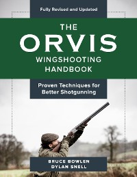 Cover The Orvis Wingshooting Handbook, Fully Revised and Updated