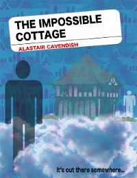 Cover The Impossible Cottage