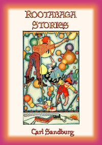 Cover ROOTABAGA STORIES - Fantastic Adventures in Rootabaga Country