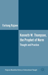 Cover Kenneth W. Thompson, The Prophet of Norms