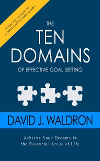 Cover The Ten Domains of Effective Goal Setting