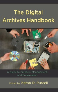 Cover The Digital Archives Handbook