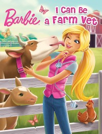 Cover I Can Be A Farm Vet  (Barbie)