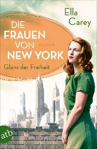Cover Die Frauen von New York - Glanz der Freiheit