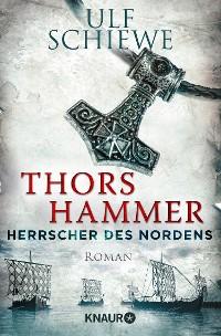 Cover Herrscher des Nordens - Thors Hammer