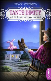 Cover Tante Dimity und die Geister am Ende der Welt