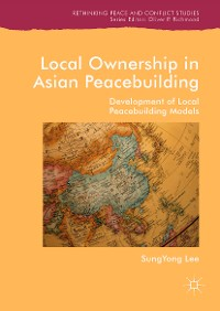 Cover Local Ownership in Asian Peacebuilding