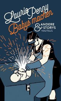 Cover Babys machen und andere Storys