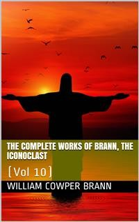 Cover The Complete Works of Brann, the Iconoclast — Volume 10