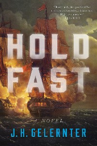Cover Hold Fast: A Novel