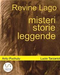 Cover Revine Lago, misteri, storie e leggende