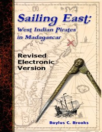 Cover Sailing East: West-Indian Pirates in Madagascar