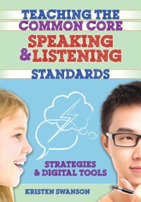 Cover Teaching the Common Core Speaking and Listening Standards