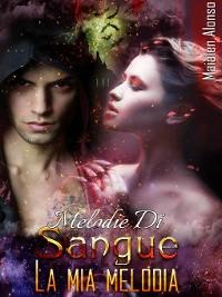 Cover Melodie del Sangue 2/2