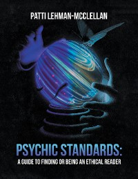 Cover Psychic Standards: a Guide to Finding or Being an Ethical Reader