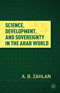 Cover Science, Development, and Sovereignty in the Arab World