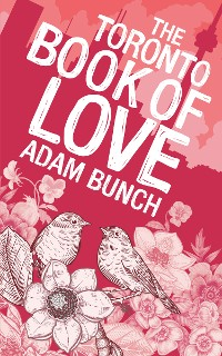 Cover The Toronto Book of Love