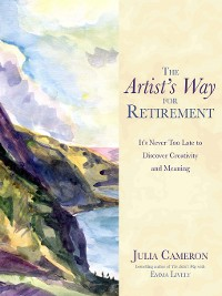 Cover The Artist's Way for Retirement