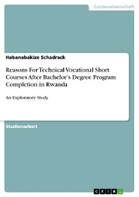 Cover Reasons For Technical Vocational Short Courses After Bachelor's Degree Program Completion in Rwanda