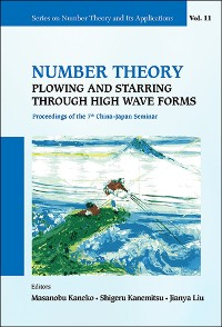 Cover Number Theory: Plowing And Starring Through High Wave Forms - Proceedings  Of The 7th China-japan Seminar