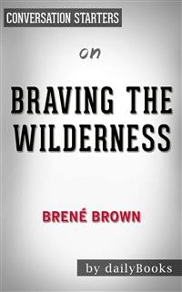Cover Braving the Wilderness: by brene brown