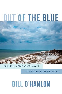 Cover Out of the Blue: Six Non-Medication Ways to Relieve Depression