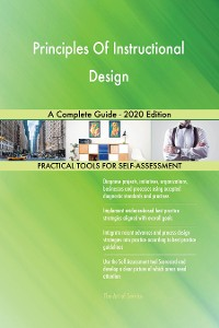 Cover Principles Of Instructional Design A Complete Guide - 2020 Edition