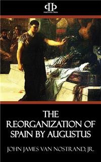 Cover The Reorganization of Spain by Augustus