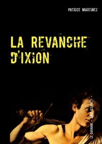 Cover La Revanche d'Ixion