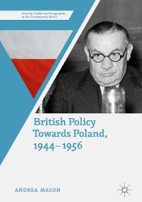 Cover British Policy Towards Poland, 1944–1956