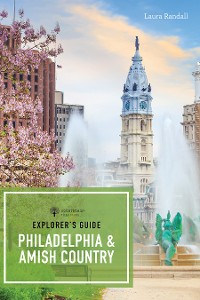 Cover Explorer's Guide Philadelphia & Amish Country (First)  (Explorer's 50 Hikes)