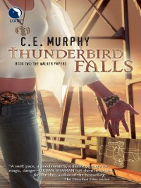 Cover Thunderbird Falls (The Walker Papers, Book 3)