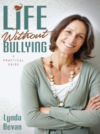Cover Life Without Bullying