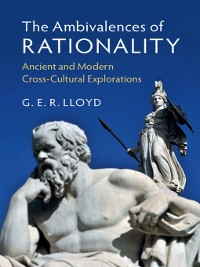 Cover The Ambivalences of Rationality