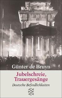 Cover Jubelschreie, Trauergesänge