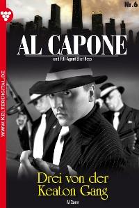 Cover Al Capone 6 – Kriminalroman