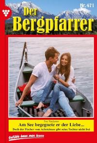 Cover Der Bergpfarrer 471 – Heimatroman
