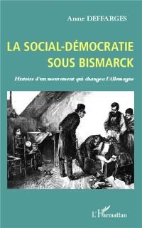 Cover La social-democratie sous Bismarck
