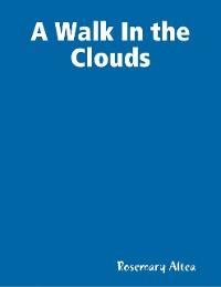 Cover A Walk In the Clouds