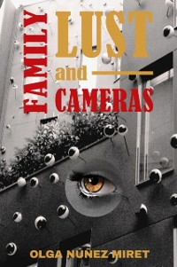 Cover Family, lust and cameras