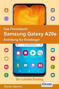 Cover Das Praxisbuch Samsung Galaxy A20e - Anleitung für Einsteiger
