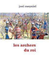 Cover les archers du roi