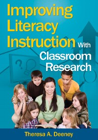 Cover Improving Literacy Instruction With Classroom Research